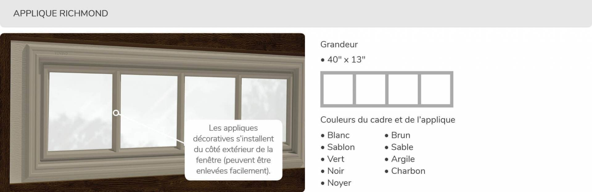 Applique Richmond, 40' x 13', disponible pour la porte R16
